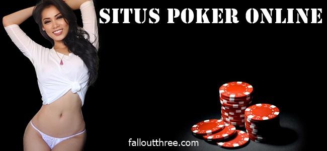 Situs Poker Online Memepelajari Teknik Bluffing