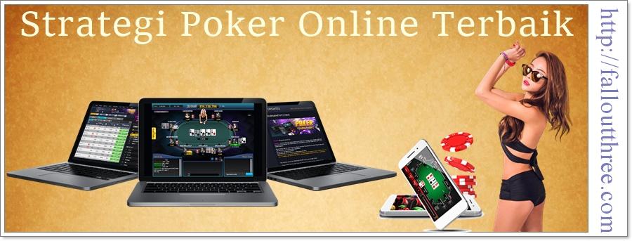 Strategi Poker Online Terbaik